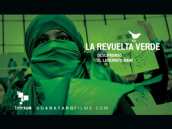 la revuelta verde, un excelente documental sobre los hechos en Irán por Telesur