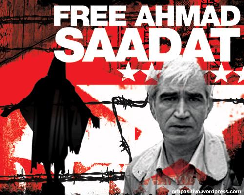 Ahmad Saadat. Otra víctima del conflicto israelí en Palestina