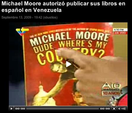 Vea el video de Hugo Chávez narrando su encuentro con Michael Moore y recomendando sus libros